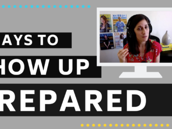 3 Ways to Show up Prepared