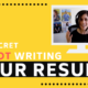 The Secret to NOT Writing Your Resume