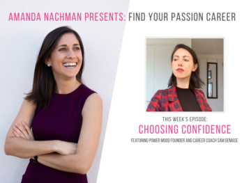 FYPC Podcast Ep. 57: Sam DeMase, Founder of Power Mood, Career Confidence Coach, and Self-Advocacy Expert