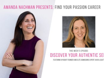 FYPC Podcast Ep. 58: Dr. Aviva Legatt, Elite Admissions Expert and Founder of Ivy Insight 2
